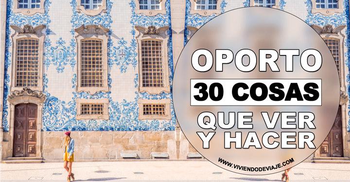 Cosas que ver y hacer en Oporto