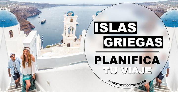 Viaje a las Islas Griegas por tu cuenta