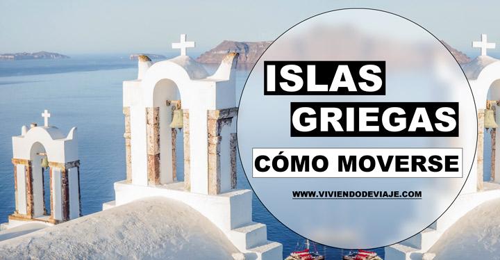 Cómo moverse por las islas griegas