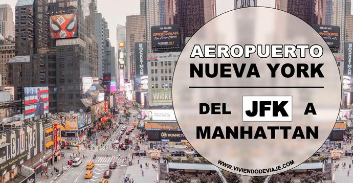 Cómo ir del aeropuerto JFK a Manhattan