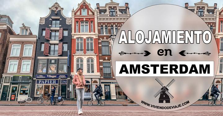 Dónde alojarse en Ámsterdam, recomendaciones