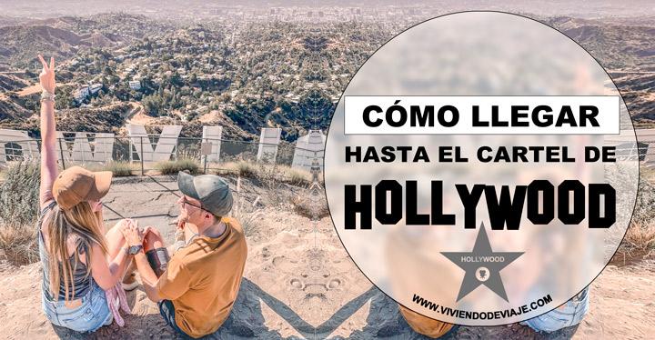 Cómo llegar al cartel de Hollywood
