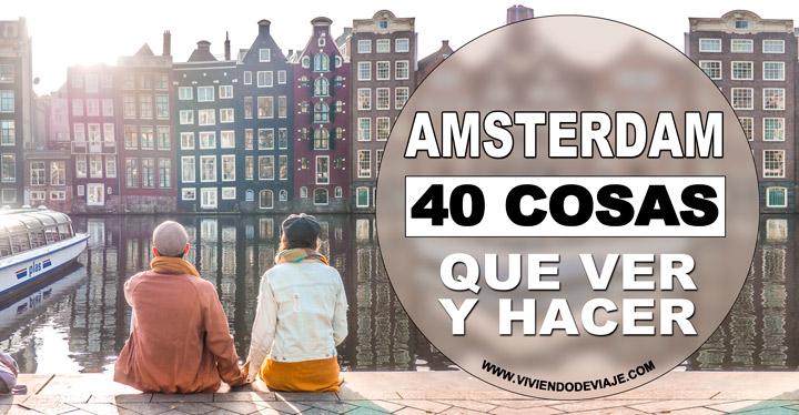 40 cosas que ver en Amsterdam