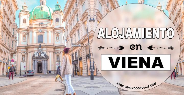 Donde alojarse en Viena, las mejores zonas y hoteles