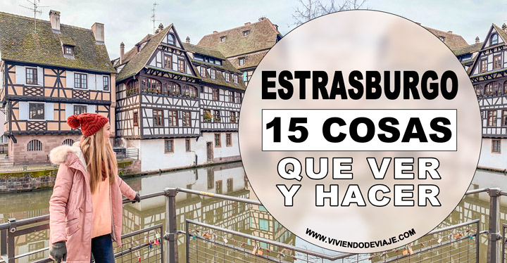 Que ver en Estrasburgo imprescindible