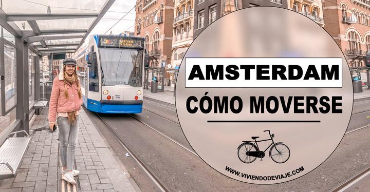 Cómo moverse por Ámsterdam