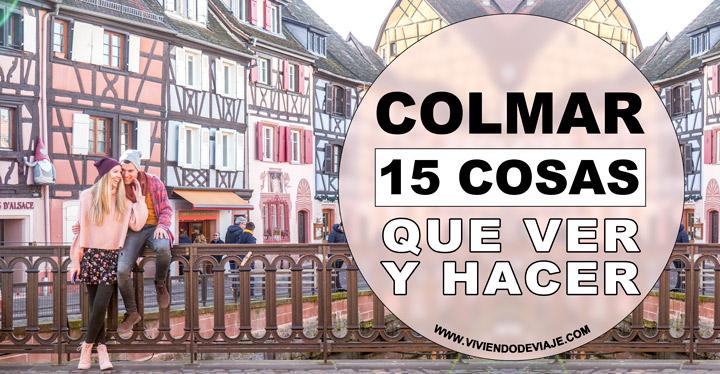 Que ver en Colmar y que hacer