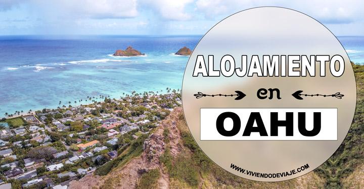 Dónde alojarse en Oahu, las mejores zonas