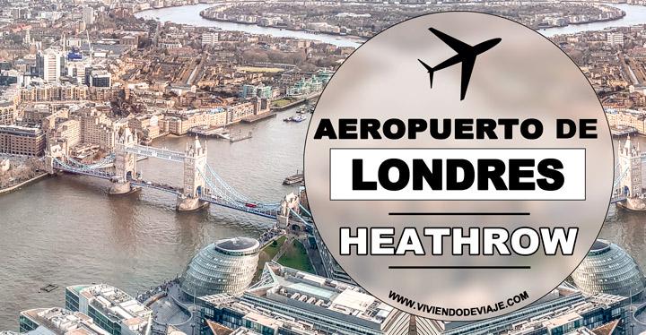 Cómo ir de Heathrow a Londres, todas las opciones