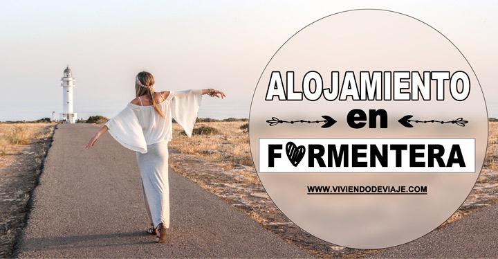 Dónde alojarse en Formentera, las mejores zonas