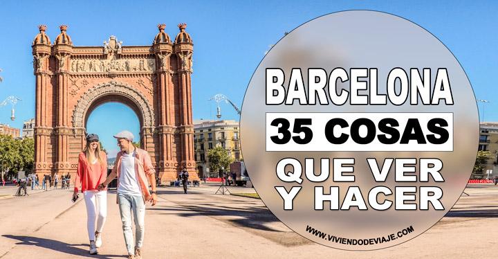 35 cosas que hacer en Barcelona