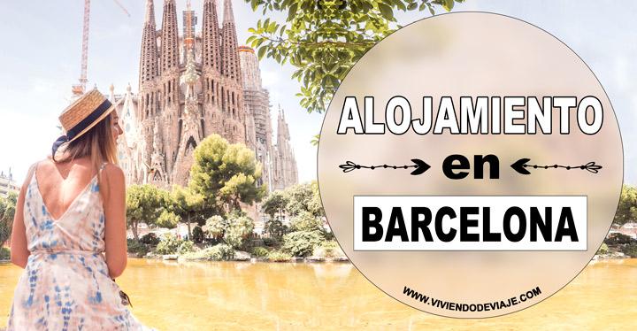 Dónde alojarse en Barcelona, las mejores zonas