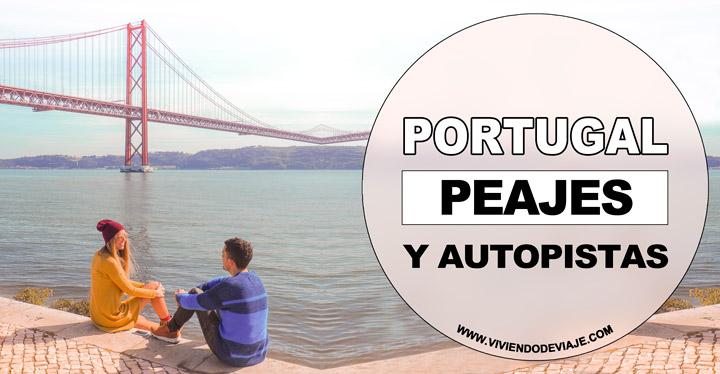 Peajes en Portugal, cómo funcionan