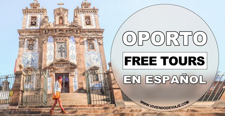 Mejores free tours en Oporto en Español