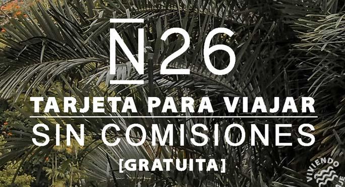 Tarjeta N26 para viajar sin comisiones